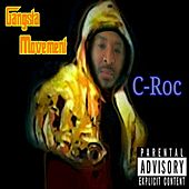 Gangsta Movement (Remastered) von Croc
