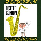 Daddy Plays the Horn (HD Remastered) von Dexter Gordon