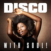 Disco with Soul! de Various Artists