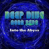 Deep Dive Into the Abyss by Nora Berg
