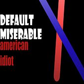 American Idiot de Default Miserable