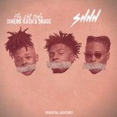 Shhh by F$O