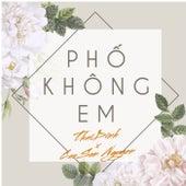 Phố Không Em by Cao Son Nguyen