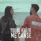 Me Cansé von Young Killer