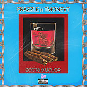 Zoots & Liquor von Frazzle
