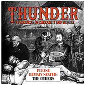 Please Remain Seated - The Others de Thunder