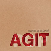 Agitpop by The Lowest of the Low