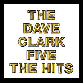 The Hits (2019 - Remaster) de The Dave Clark Five