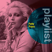 Playlist: Patty Pravo di Patty Pravo