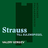 Strauss, Richard: Till Eulenspiegel by Münchner Philharmoniker