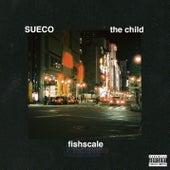 Fishscale von Sueco the Child