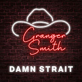 Damn Strait de Granger Smith