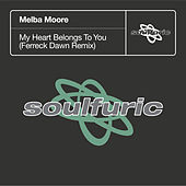 My Heart Belongs To You (Ferreck Dawn Remix) de Melba Moore