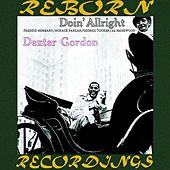 Doin' Allright (HD Remastered) von Dexter Gordon