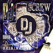 Diary of the Originator: Chapter 145 - SUC Fo Life by DJ Screw
