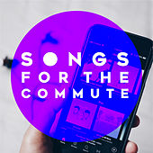 Songs For The Commute by Various Artists