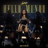 Hello mundo (Ao vivo) by Ludmilla