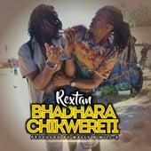 Bhadhara Chikwereti de Rextan