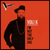 I'm Not The Only One (The Voice Australia 2019 Performance / Live) de Volik