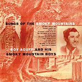 Songs of the Smoky Mountains by Roy Acuff