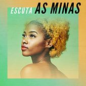 Escuta as Minas by Various Artists