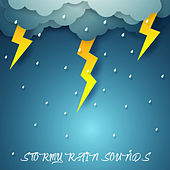 Stormy Rain Sounds by Relaxing Rain Sounds