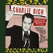 Don't Put No Headstone On My Grave (HD Remastered) by Charlie Rich