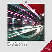 Midnight House Vibes,, Vol. 50 de Various Artists