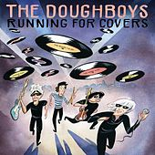 Running for Covers by The Doughboys