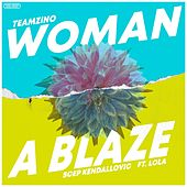 Woman a Blaze de TeamZino
