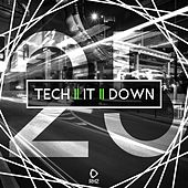 Tech It Down!, Vol. 25 by Various Artists