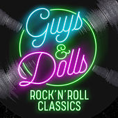 Guys & Dolls: Rock 'N' Roll Classics de Various Artists