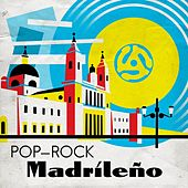 Pop-Rock Madrileño by Various Artists