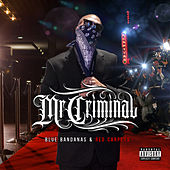 Blue Bandanas & Red Carpets von Mr. Criminal