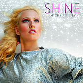 Shine by Michelle Lily