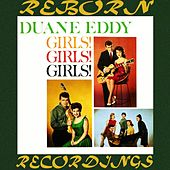 Girls Girls Girls (HD Remastered) de Duane Eddy