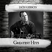Greatest Hits by Don Gibson