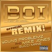 Boi! (feat. Gucci Mane) de Young Problemz