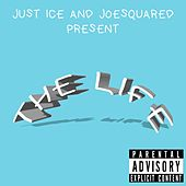 The Life de Just Ice