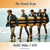 Surfin' Safari / 409 (All Tracks Remastered) von The Beach Boys