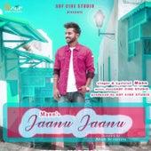 Jaanu Jaanu by Mann