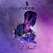 Let Heart by Ricco