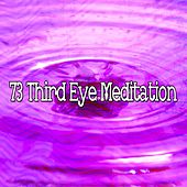 73 Third Eye Meditation von Lullabies for Deep Meditation