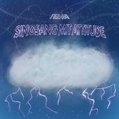 Singsang mit Attitude by Izzma