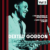 Milestones of a Jazz Legend - Dexter Gordon, Vol. 5 von Dexter Gordon