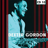 Milestones of a Jazz Legend - Dexter Gordon, Vol. 10 von Dexter Gordon