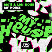 My House by MOTi