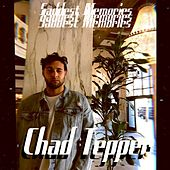 Saddest Memories by Chad Tepper