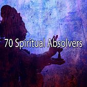 70 Spiritual Absolvers von Asian Traditional Music