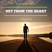 Out from the Heart by James Allen